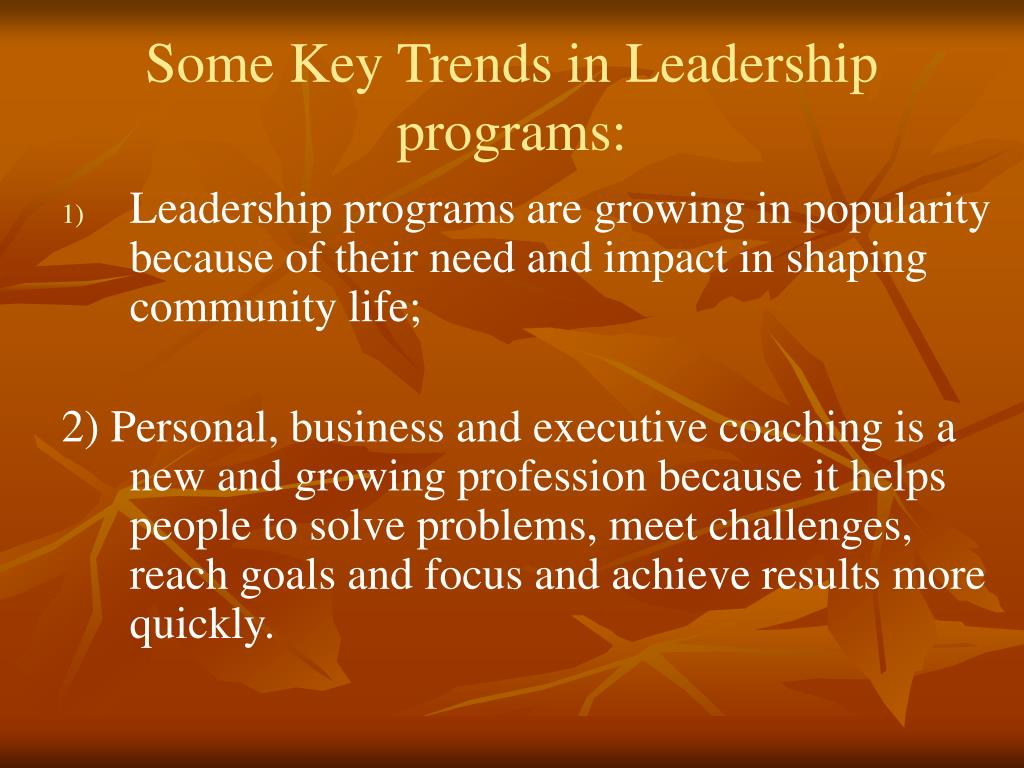 Some Key Trends in Leadership programs: