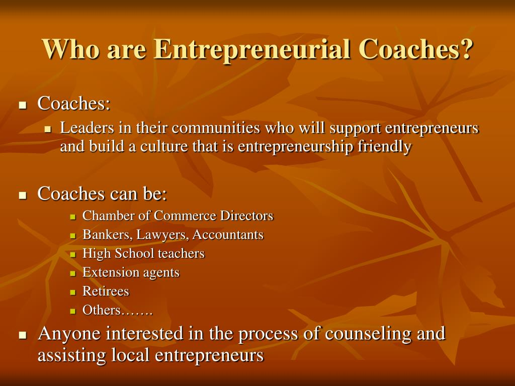 Who are Entrepreneurial Coaches?