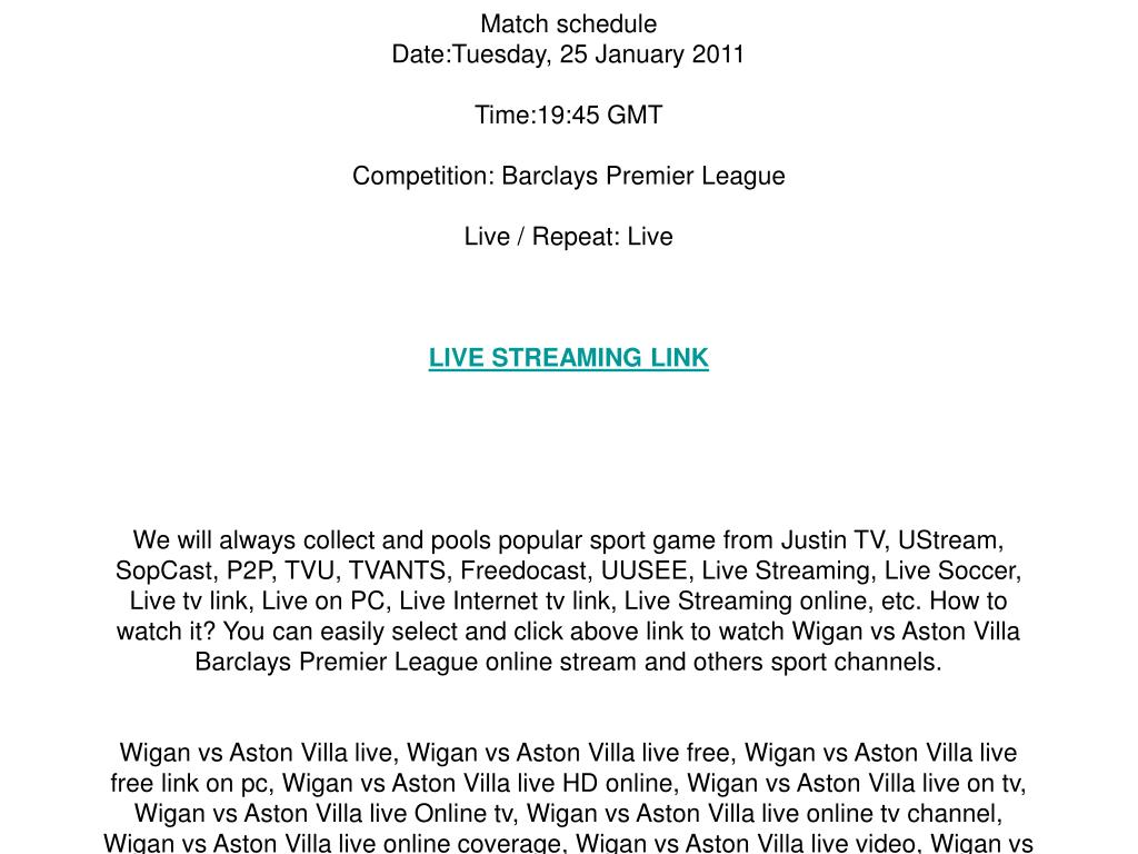 Wigan vs Aston Villa live streaming online on your PC / Tuesday, 25 January 2011