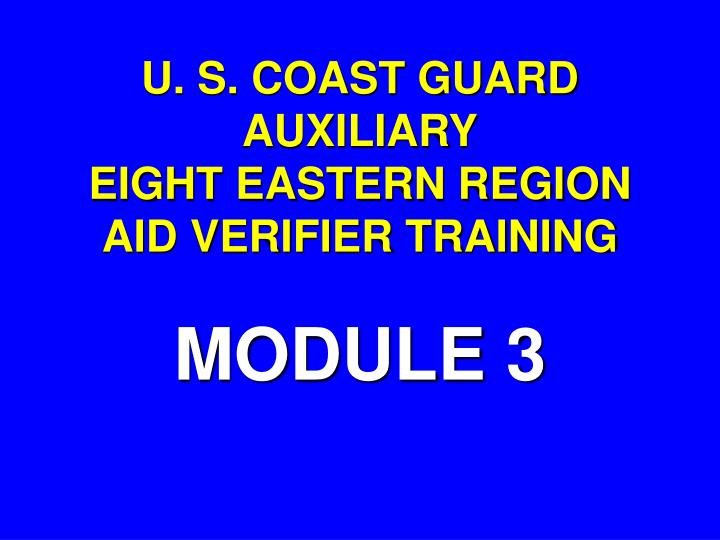 U s coast guard auxiliary eight eastern region aid verifier training