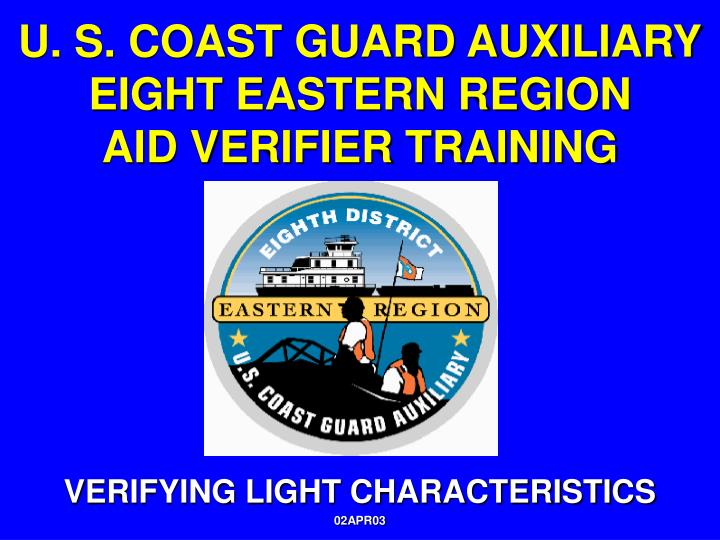U s coast guard auxiliary eight eastern region aid verifier training2
