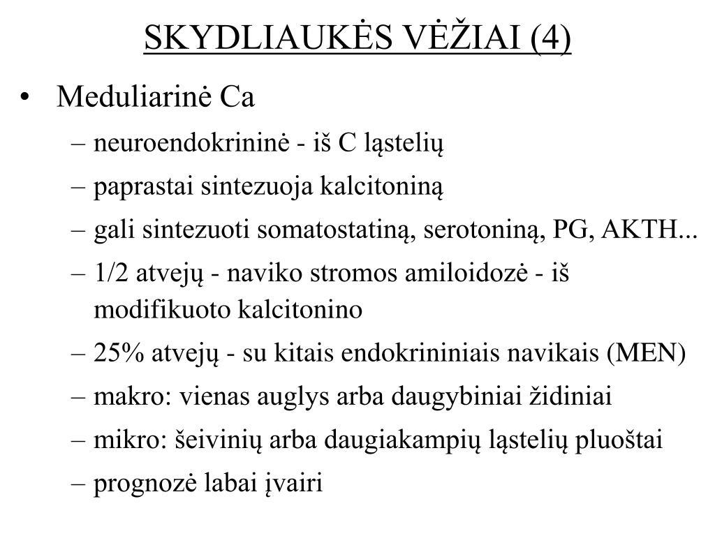 SKYDLIAUKĖS VĖŽIAI (4)