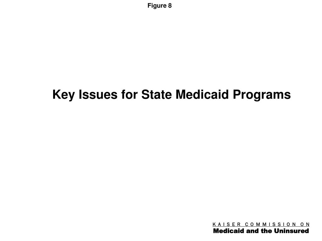 Key Issues for State Medicaid Programs