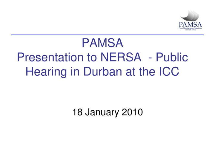 Pamsa presentation to nersa public hearing in durban at the icc l.jpg