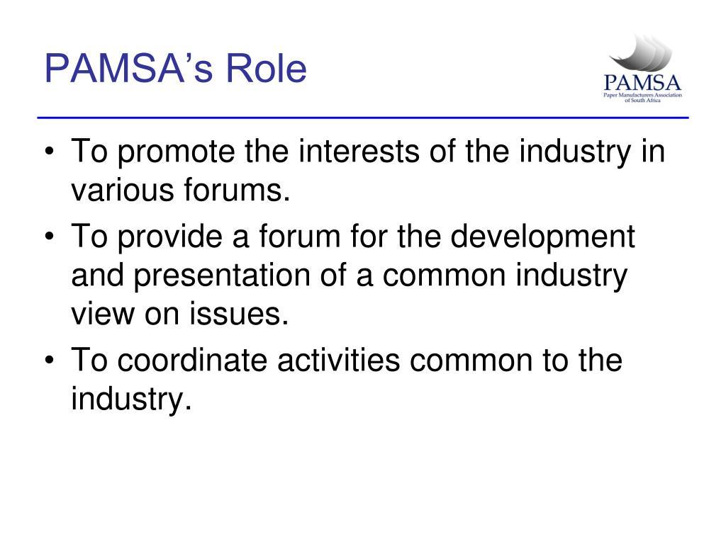 PAMSA's Role