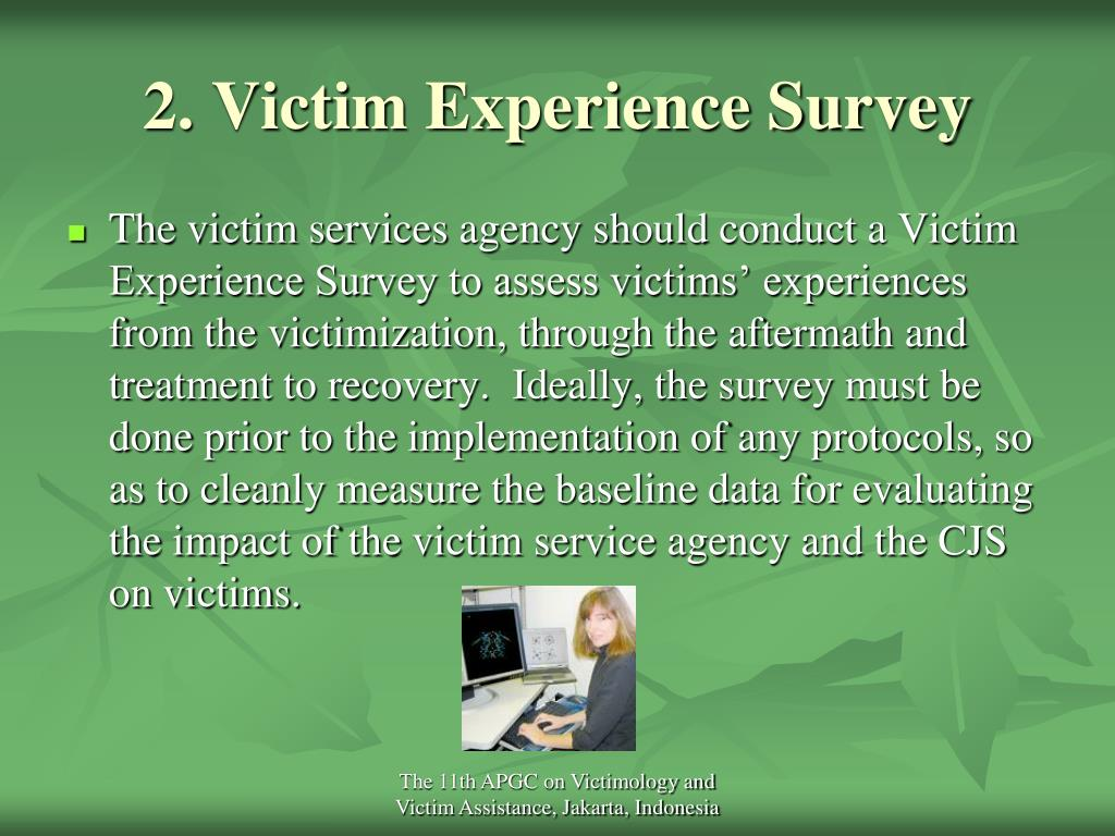 2. Victim Experience Survey