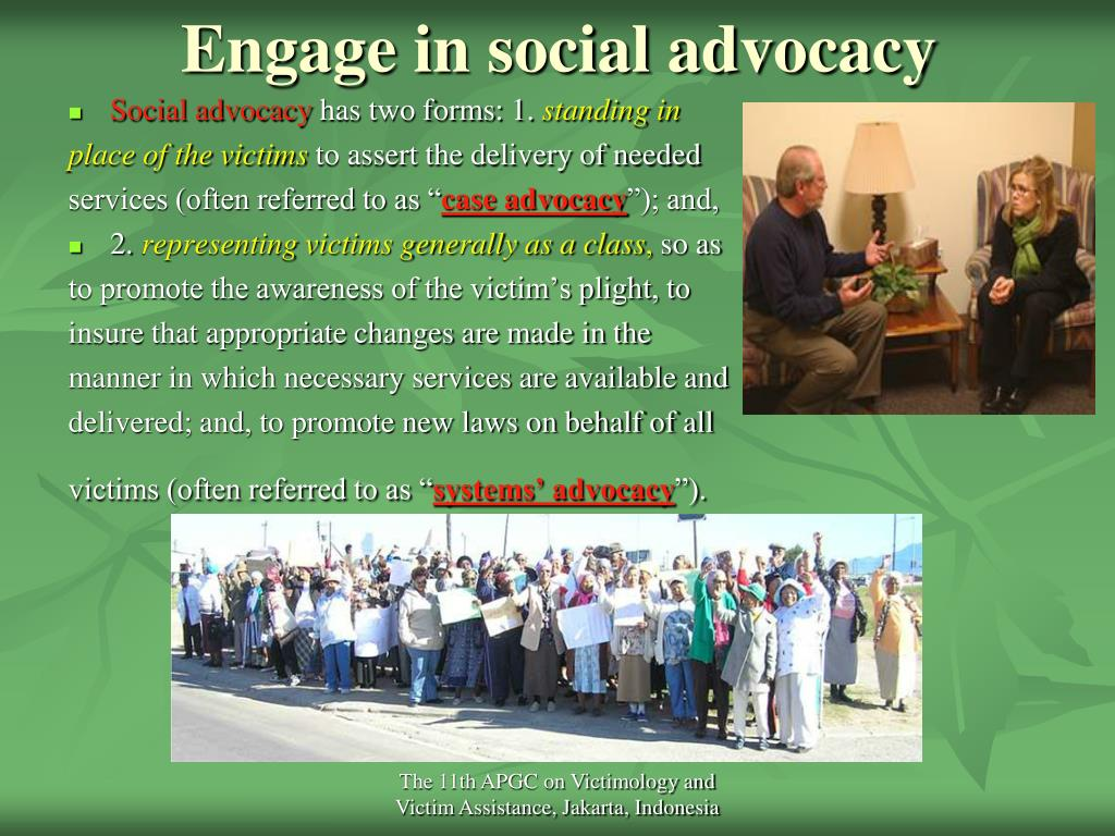 Engage in social advocacy