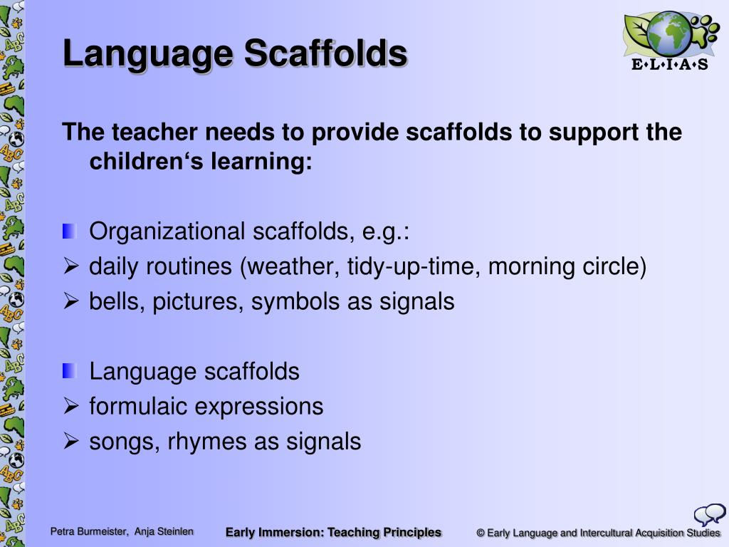 Language Scaffolds