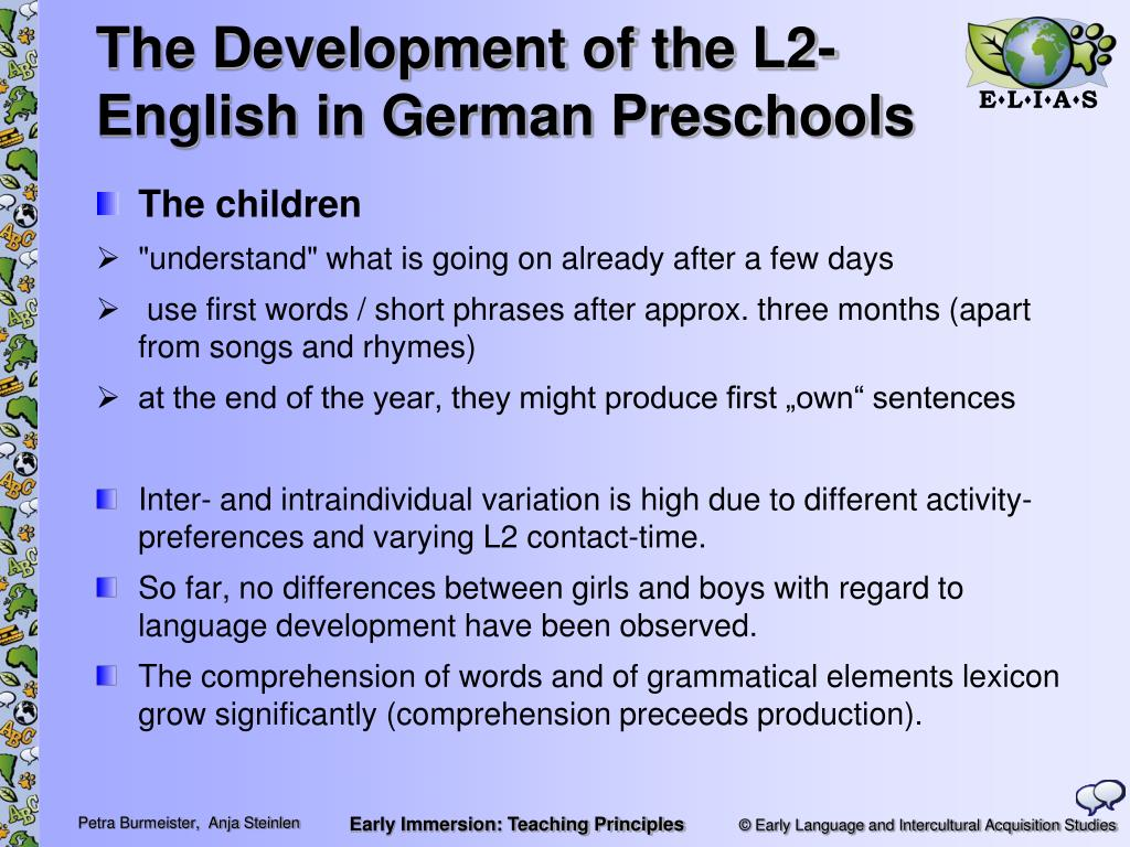 The Development of the L2-