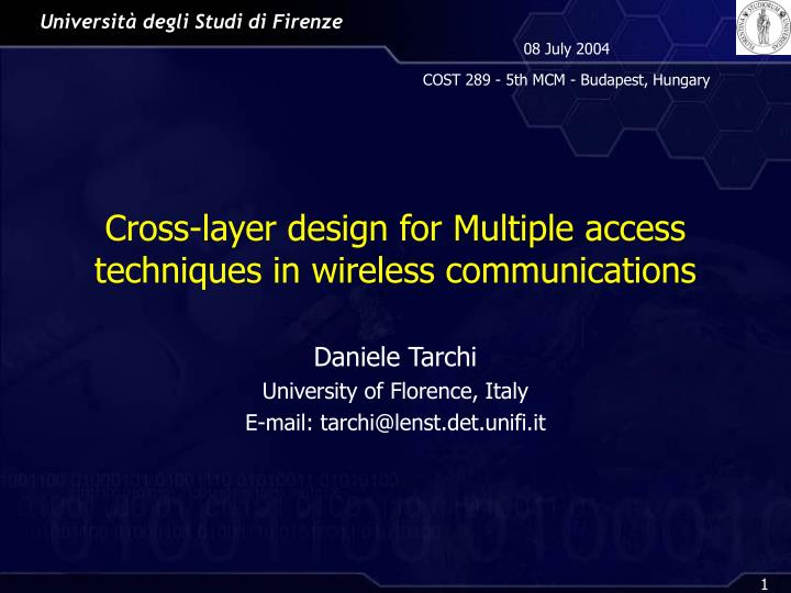 Cross layer design for multiple access techniques in wireless communications