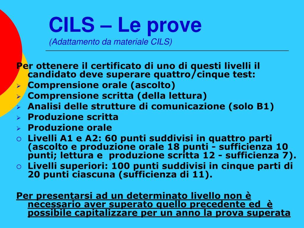 CILS – Le prove