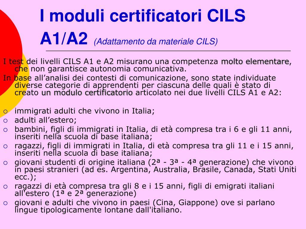 I moduli certificatori CILS