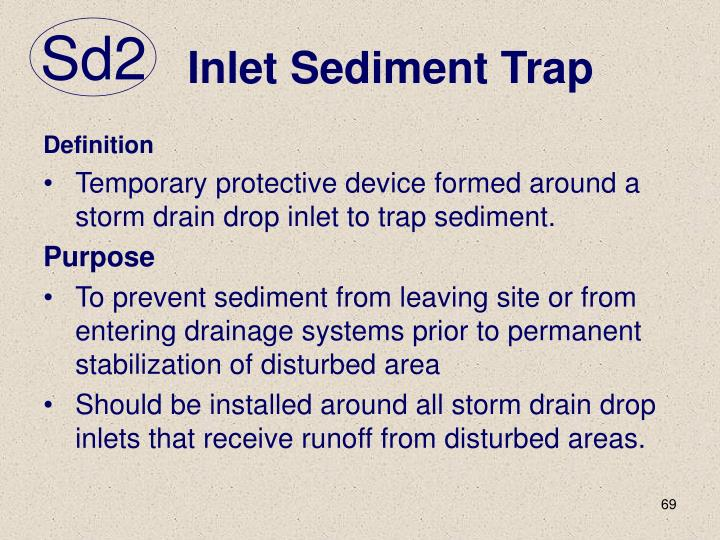 Inlet Sediment Trap