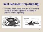 inlet sediment trap sd2 bg