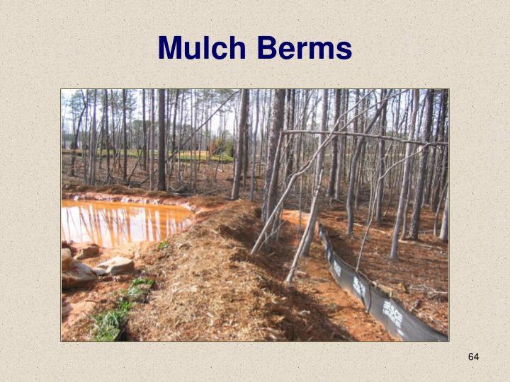 Mulch Berms