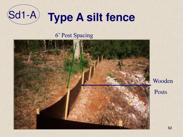 Type A silt fence