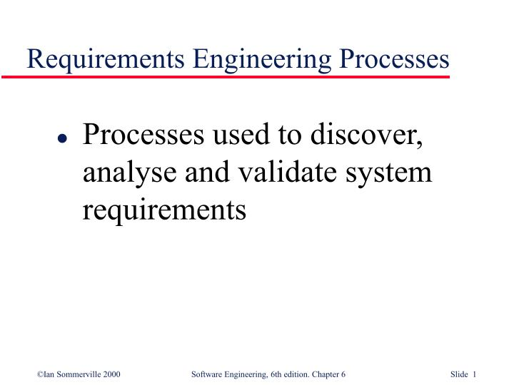 Requirements engineering processes l.jpg