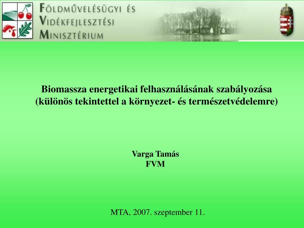 Biomassza energetikai felhasználásának szabályozása