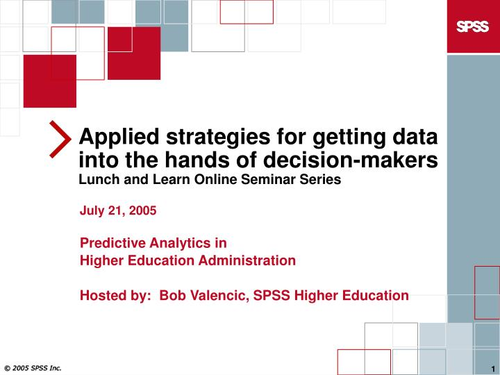 Applied strategies for getting data into the hands of decision-makers
