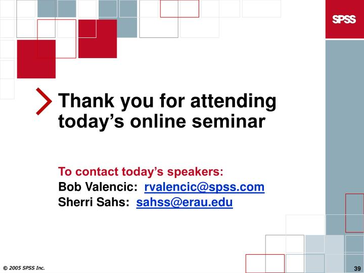 Thank you for attending today's online seminar