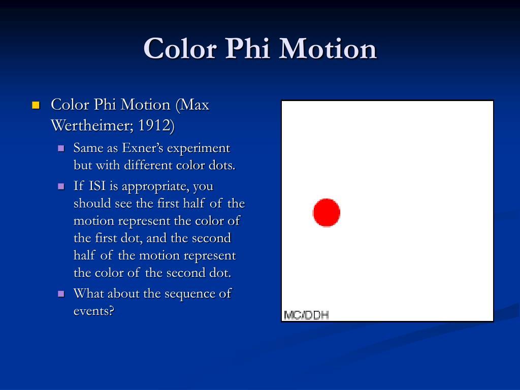 Color Phi Motion