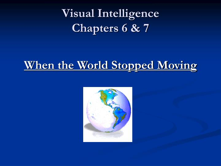Visual intelligence chapters 6 7 l.jpg