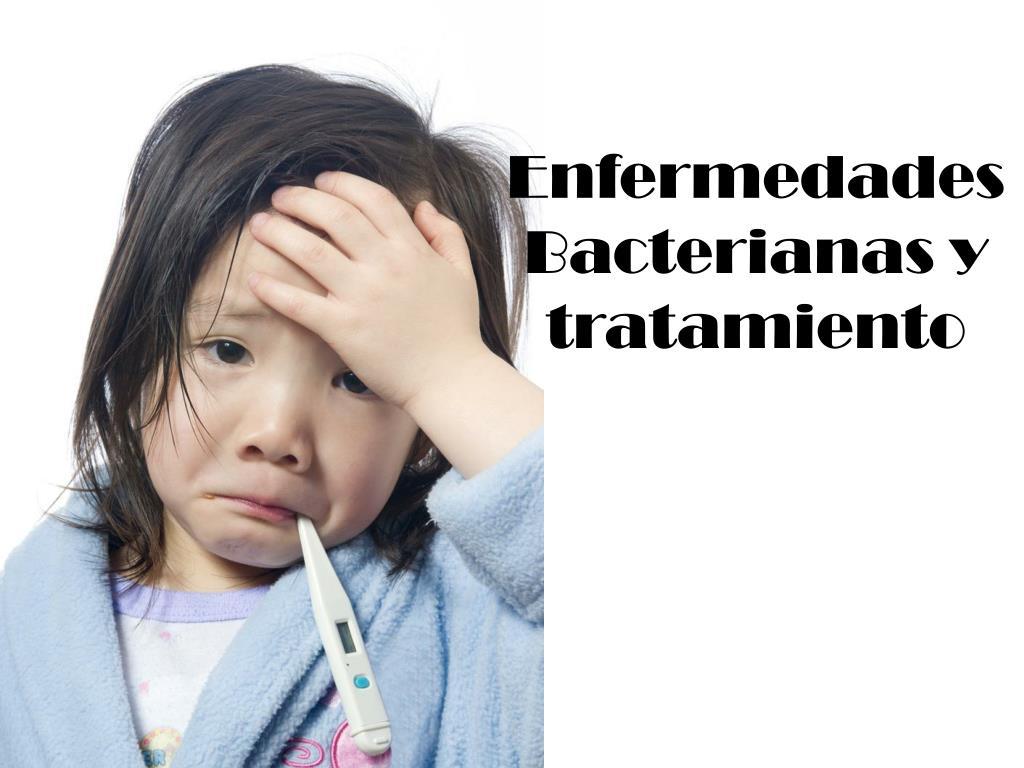 Enfermedades Bacterianas y tratamiento