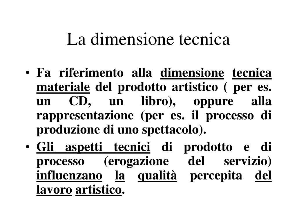La dimensione tecnica