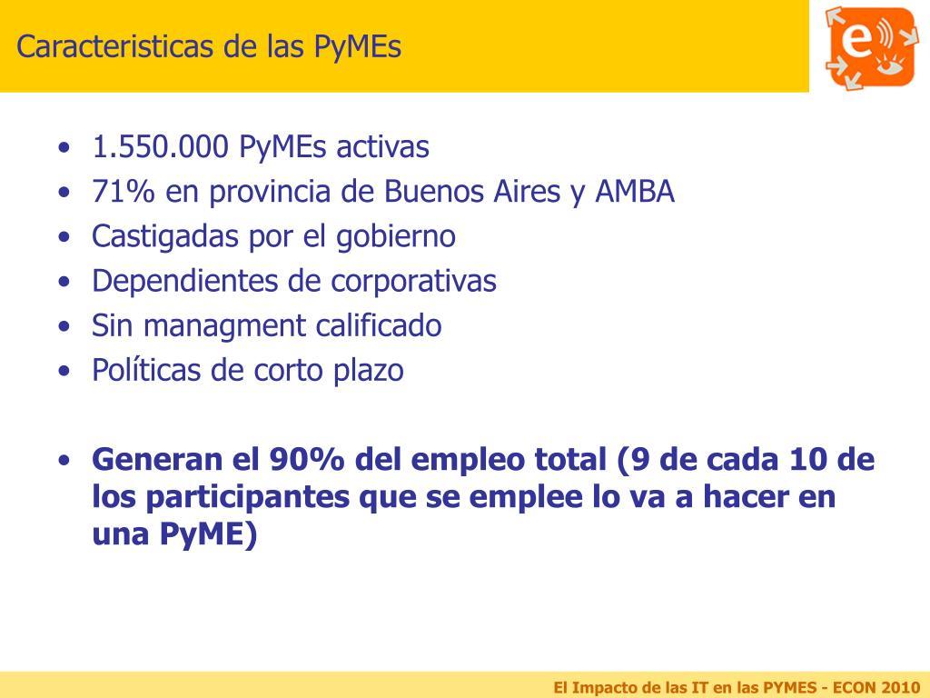 Caracteristicas de las PyMEs