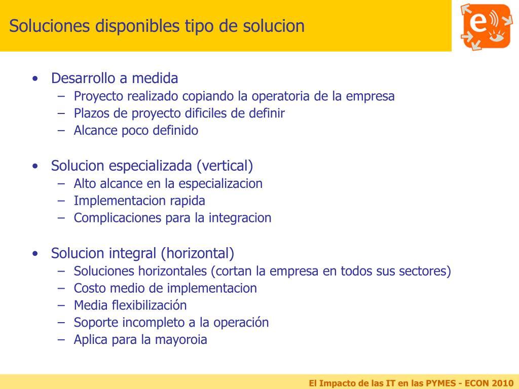 Soluciones disponibles tipo de solucion