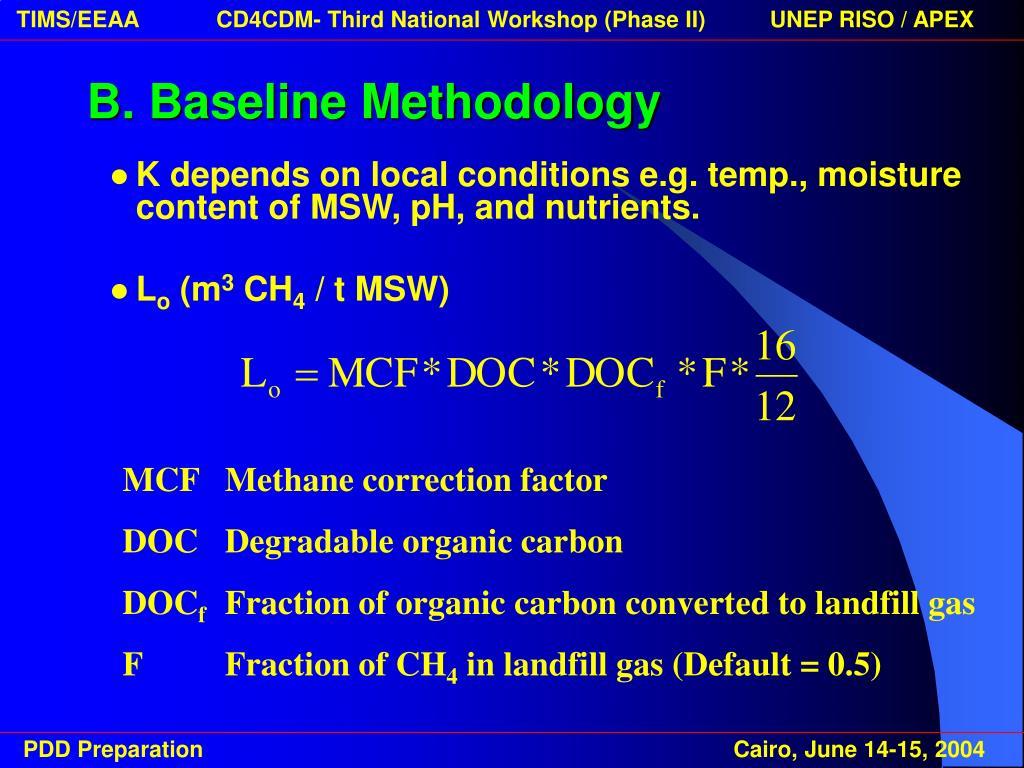 B. Baseline Methodology
