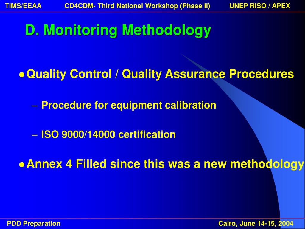D. Monitoring Methodology