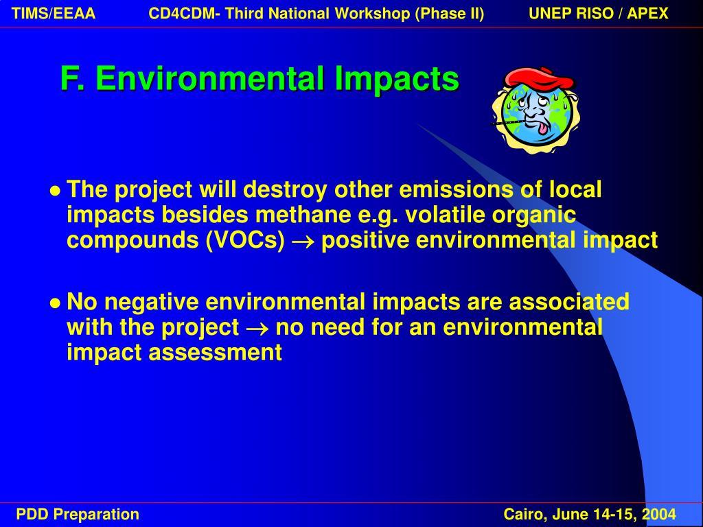 F. Environmental Impacts