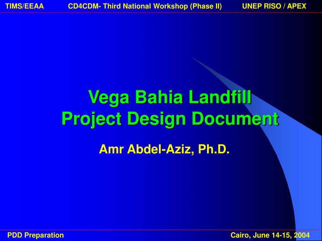 Vega Bahia Landfill