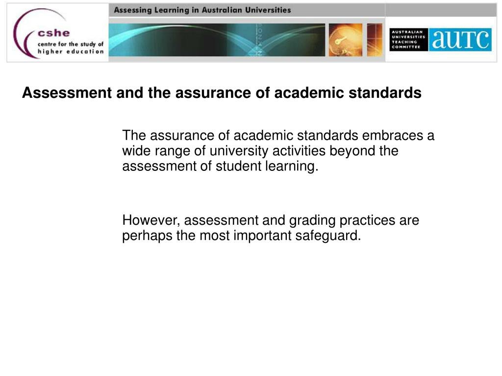 Assessment and the assurance of academic standards