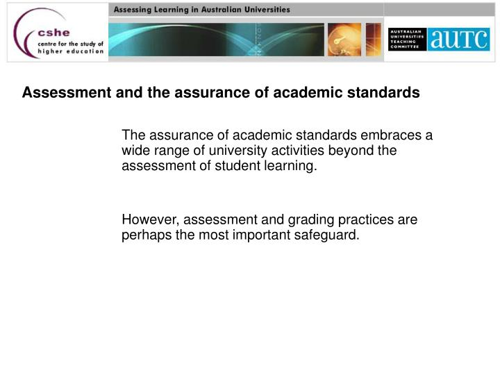 Assessment and the assurance of academic standards l.jpg