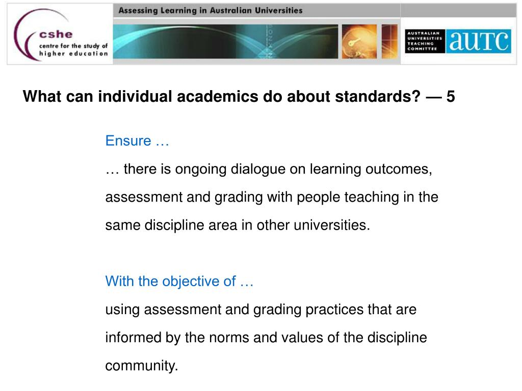 What can individual academics do about standards? — 5