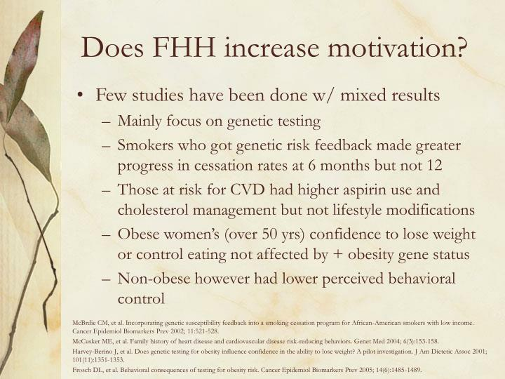 Does FHH increase motivation?
