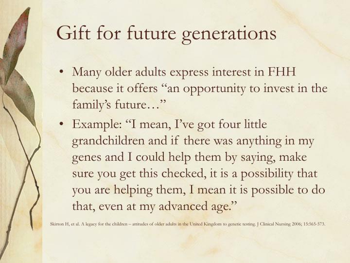 Gift for future generations