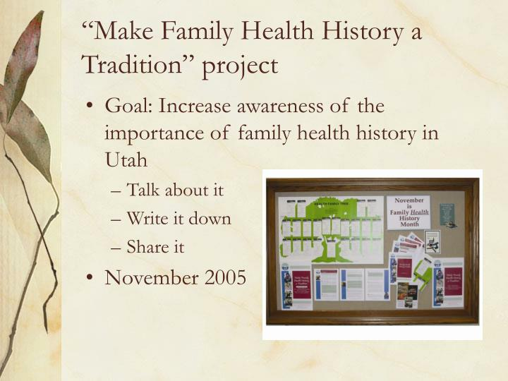 """Make Family Health History a Tradition"" project"