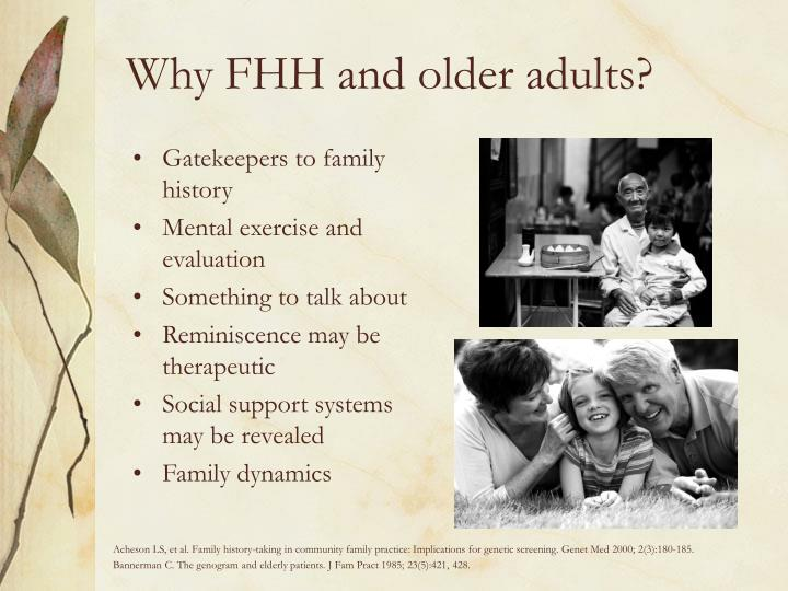Why FHH and older adults?