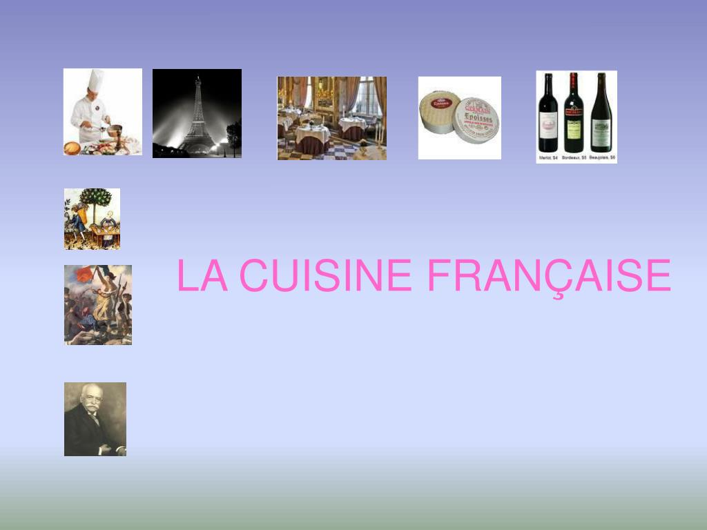 Ppt la cuisine fran aise powerpoint presentation id 785113 for L officiel de la cuisine
