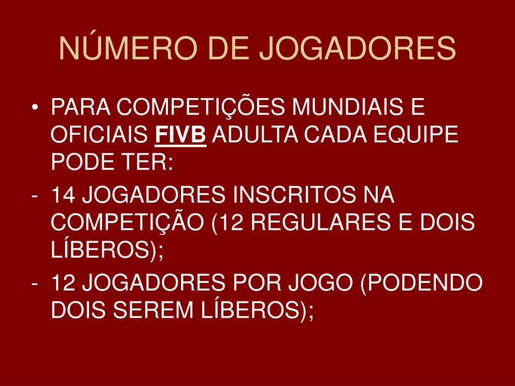 NÚMERO DE JOGADORES