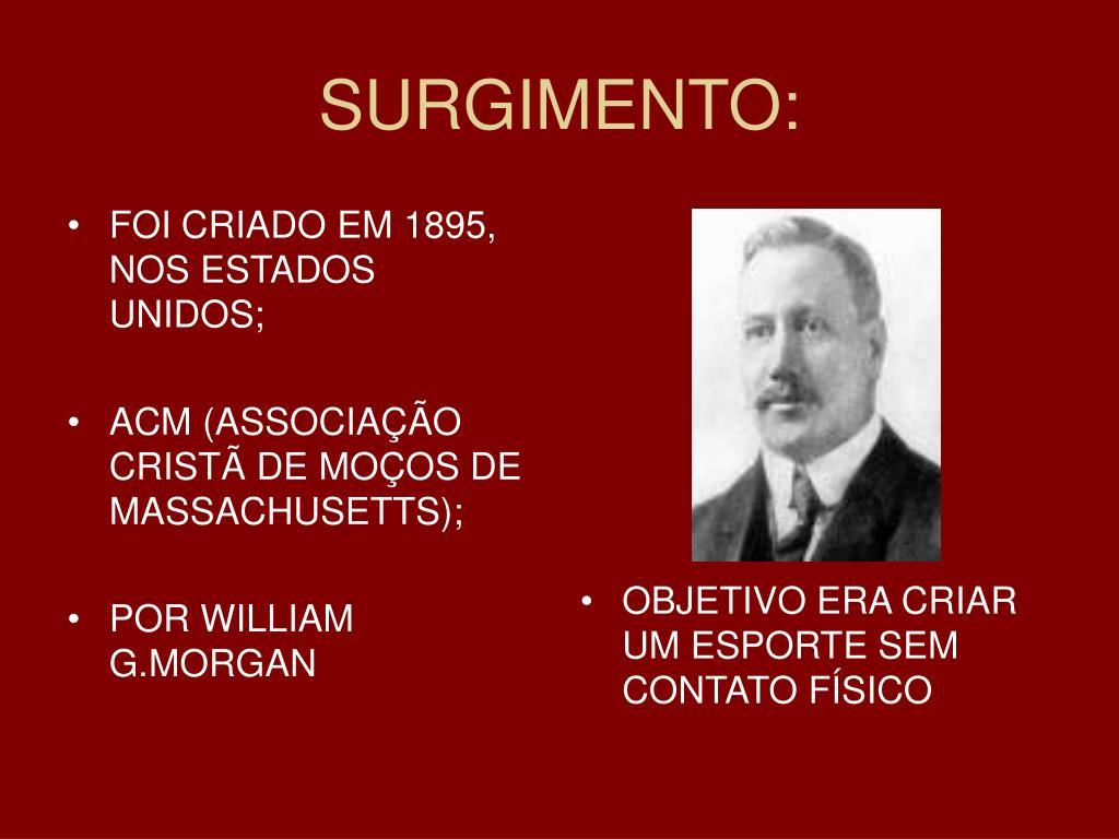 FOI CRIADO EM 1895, NOS ESTADOS UNIDOS;