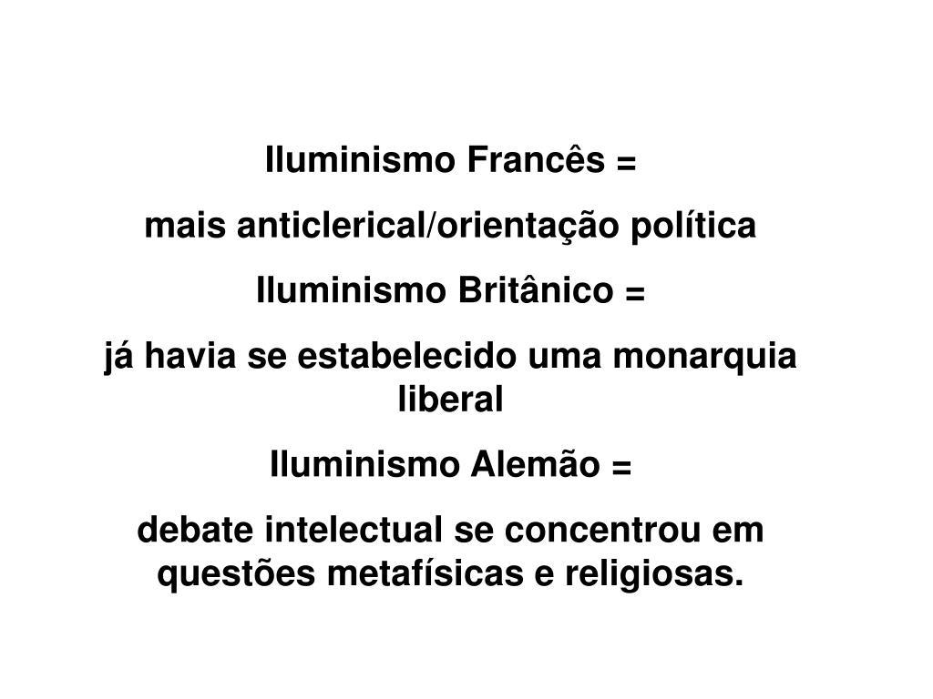 Iluminismo Francês =