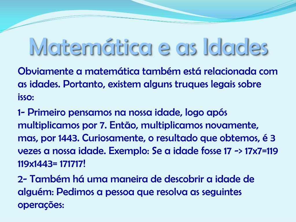 Matemática e as Idades