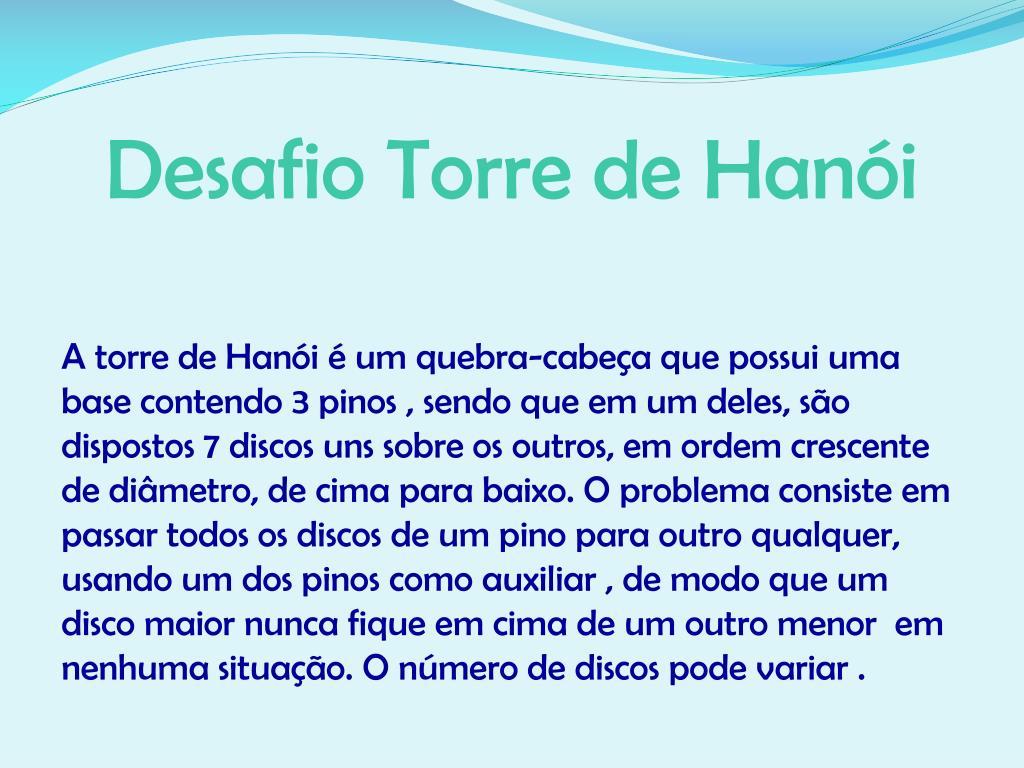 Desafio Torre de Hanói