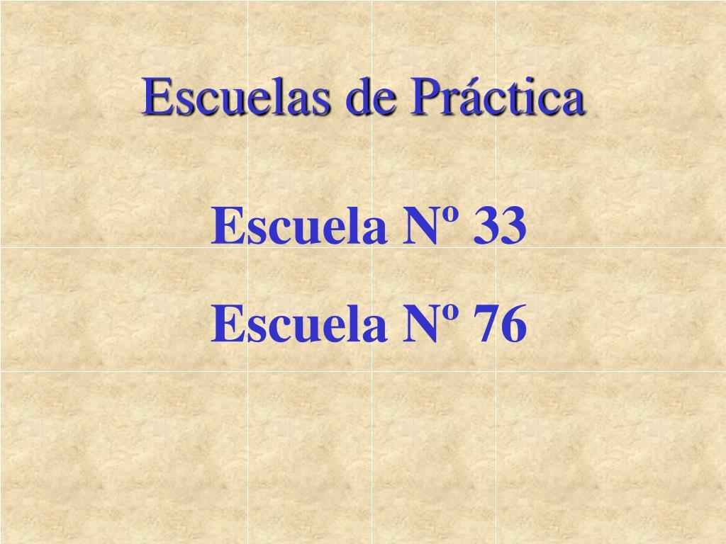 Escuelas de Práctica