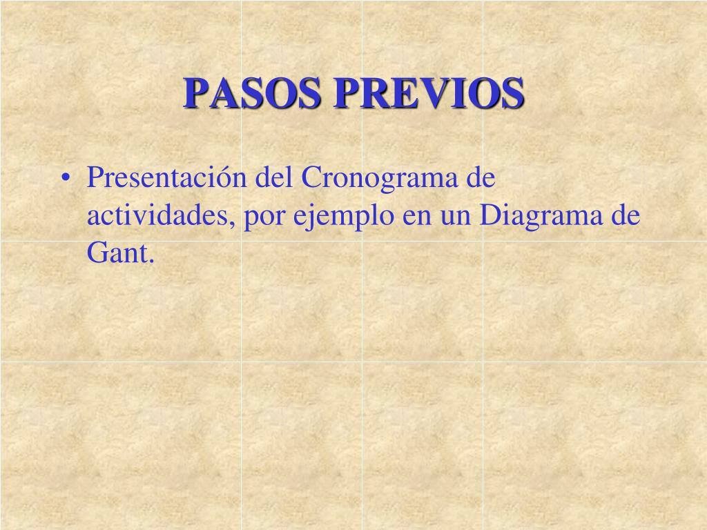 PASOS PREVIOS