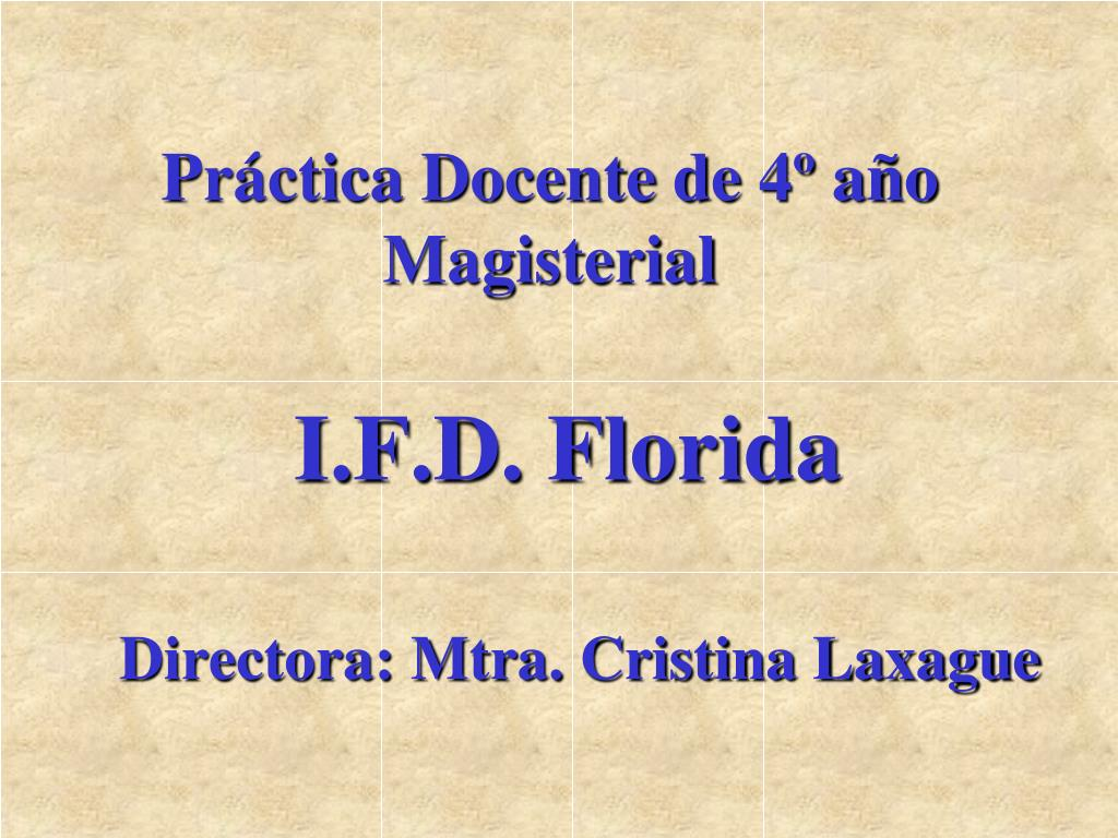 Práctica Docente de 4º año Magisterial